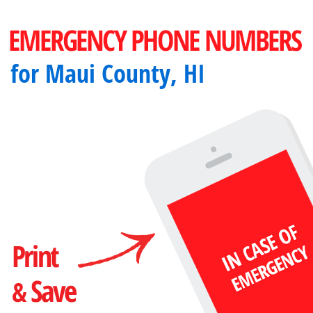 Important emergency numbers in Maui County, HI