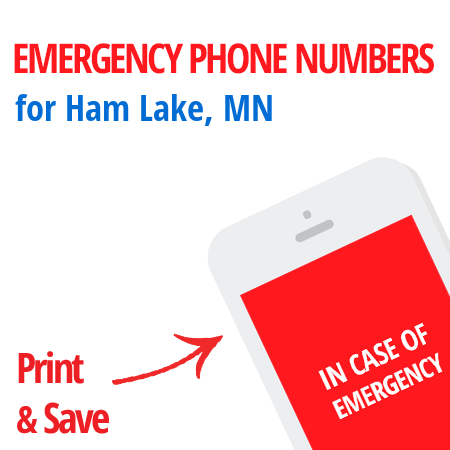 Important emergency numbers in Ham Lake, MN