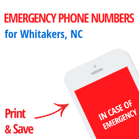 Important emergency numbers in Whitakers, NC