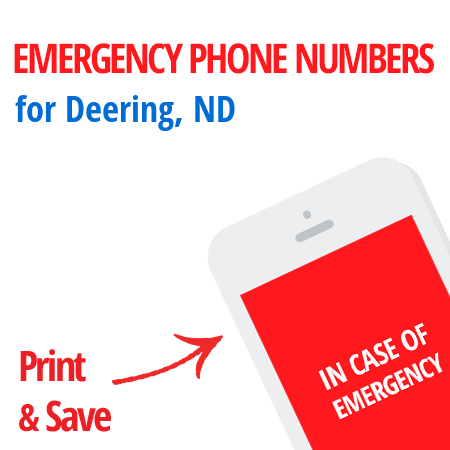 Important emergency numbers in Deering, ND