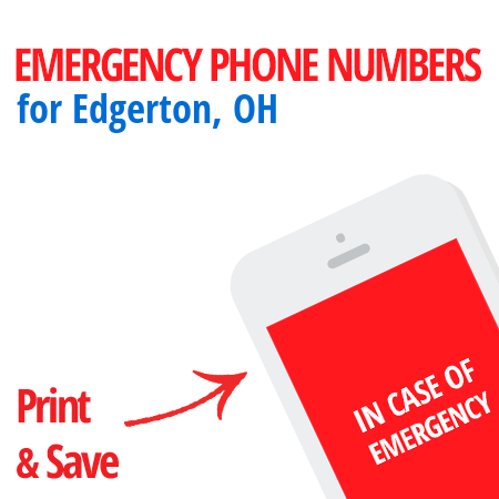 Important emergency numbers in Edgerton, OH
