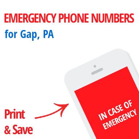Important emergency numbers in Gap, PA