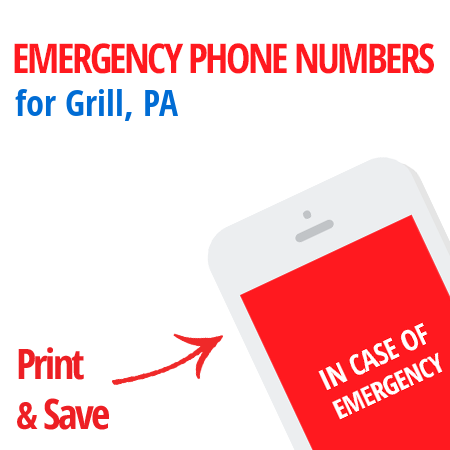 Important emergency numbers in Grill, PA