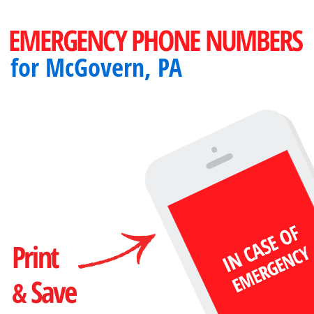 Important emergency numbers in McGovern, PA