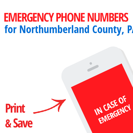 Important emergency numbers in Northumberland County, PA