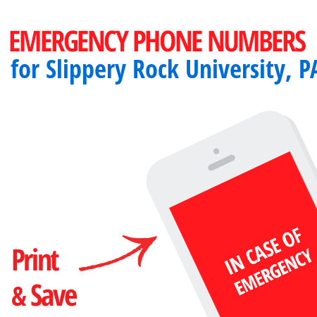Important emergency numbers in Slippery Rock University, PA