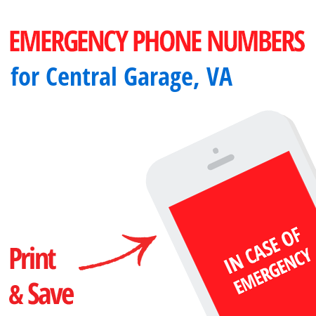 Important emergency numbers in Central Garage, VA