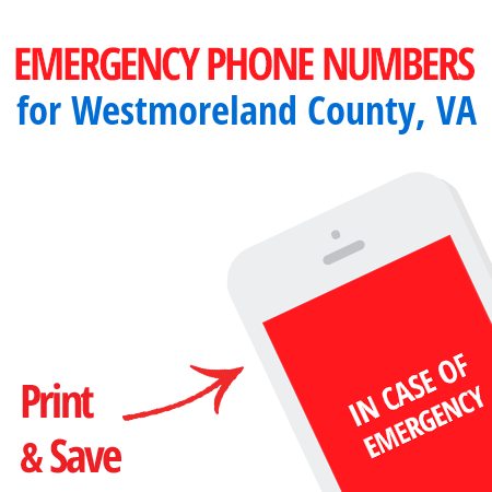 Important emergency numbers in Westmoreland County, VA