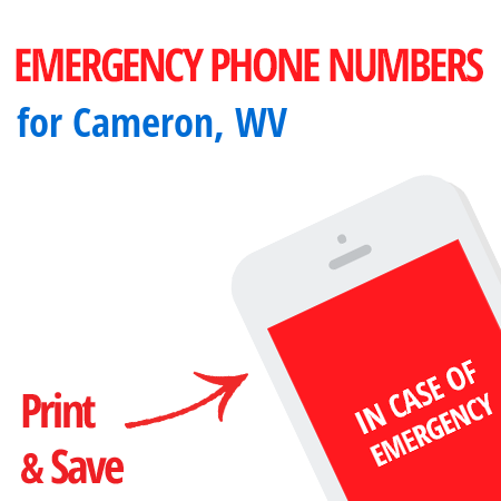 Important emergency numbers in Cameron, WV